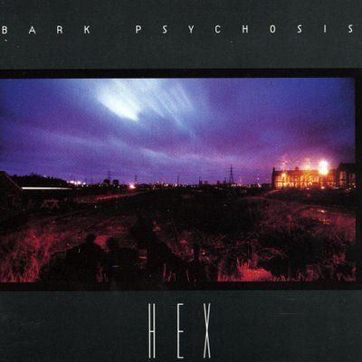 Bark,Psychosis,,Hex,LP,Bark Psychosis, Hex, LP, Vinilissimo, Vinyl