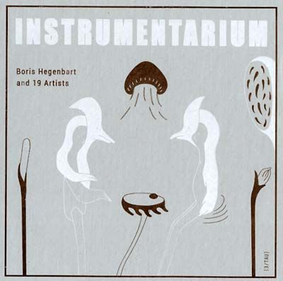 Boris,Hegenbart,&amp;,19,Artists,,Instrumentarium,2xLP,Boris Hegenbart & 19 Artists, Instrumentarium, LP, Staubgold, vinilo, comprar, twosteprecords, two step records, Two-Step Records