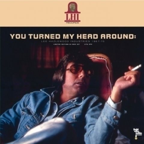 Lee,Hazlewood,–,You,Turned,My,Head,Around:,Industries,1967-1970,11x7,Boxset,Lee Hazlewood, You Turned My Head Around: Lee Hazlewood Industries 1967-1970