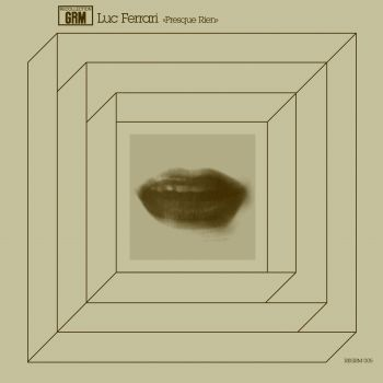 Luc,Ferrari,,Presque,Rien,2xLP,Luc Ferrari, Presque Rien, Recollection GRM, Mego, vinyl, LP