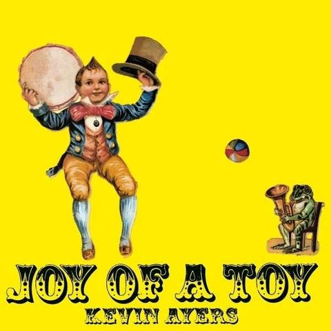 Kevin,Ayers,‎–,Joy,Of,A,Toy,LP,Kevin Ayers, Joy Of A Toy, 4 Men With Beards, LP, vinyl