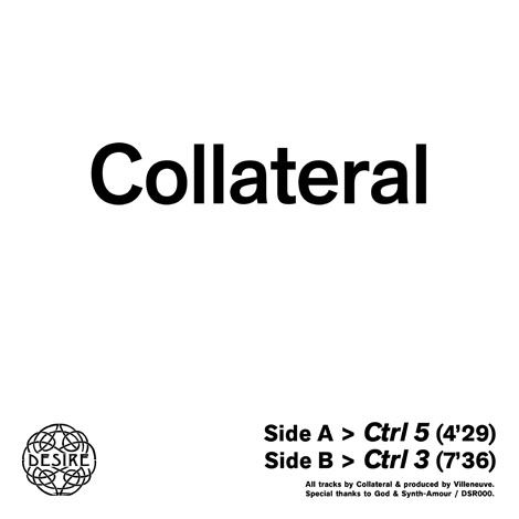 Collateral,,Ctrl,5,/,3,EP, Ctrl 5 / Ctrl 3, Desire Records, EP. 12, Vinyl