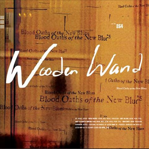 Wooden,Wand,‎–,Blood,Oaths,Of,The,New,Blues,LP,Wooden Wand, Blood Oaths Of The New Blues, Fire, Vinyl