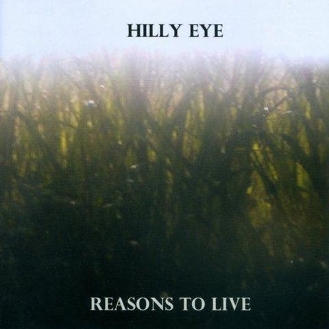 Hilly,Eye,,Reasons,To,Live,LP,Hilly Eye, Reasons To Live, Don Giovanni, LP, vinyl