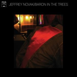Jeffrey,Novak,‎–,Baron,In,The,Trees,LP,Jeffrey Novak, Baron In The Trees, LP, vinyl, In The Red