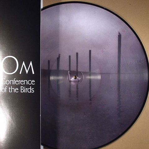 Om,‎–,Conference,Of,The,Birds,Picture,Disc, Conference Of The Birds, LP, Holy Mountain, vinyl