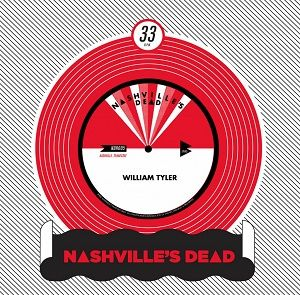 William,Tyler,‎–,Oahspe,/,Tennessee,Blues,7,William Tyler, Oahspe, Tennessee Blues, Nashville's Dead, 7, vinyl