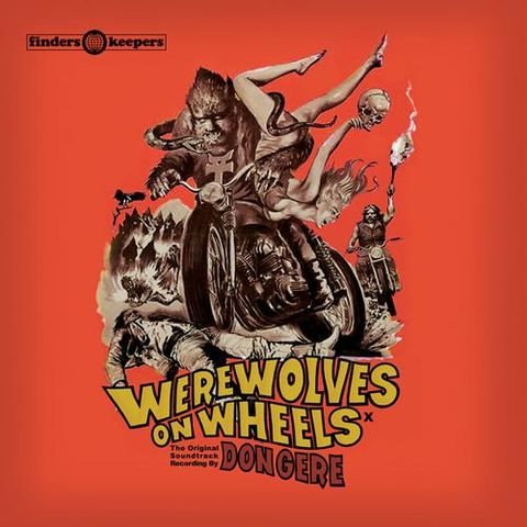 Don,Gere,‎–,Werewolves,On,Wheels,LP,Don Gere, Werewolves On Wheels, Finders Keepers, Cache Cache, LP