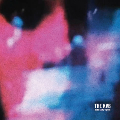 The,KVB,‎–,Immaterial,Visions,LP,The KVB, Immaterial Visions, Cititrax, vinyl, LP