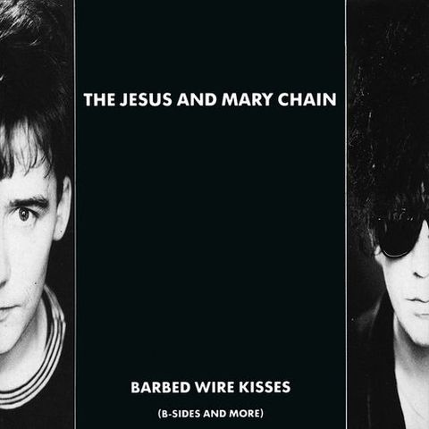 Jesus,And,Mary,Chain,‎–,Barbed,Wire,Kisses,(B-Sides,More),LP,Jesus And Mary Chain, Barbed Wire Kisses (B-Sides And More), 1972, Vinyl, vinilo, comprar, twosteprecords, two step records, Two-Step Records