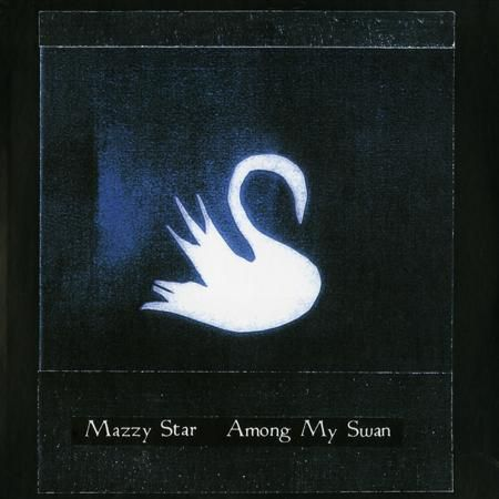 Mazzy,Star,‎–,Among,My,Swan,LP,Mazzy Star, Among My Swan, Plain Recordings, Vinyl, LP, vinilo, comprar, twosteprecords, two step records, Two-Step Records