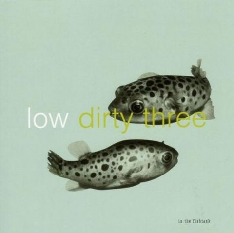 Low,+,Dirty,Three,,In,The,Fishtank,7,CD,Low + Dirty Three, In The Fishtank 7, CD, Konkurrent