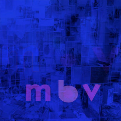My,Bloody,Valentine,,M,B,V,LP+CD,/,CD,My Bloody Valentine, M B V, My Bloody Valentine, LP, vinyl