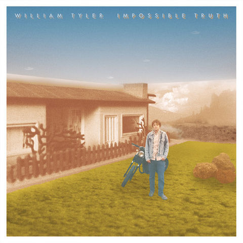 William,Tyler,,Impossible,Truth,2xLP,William Tyler, Impossible Truth, Merge, 2xLP, vinyl