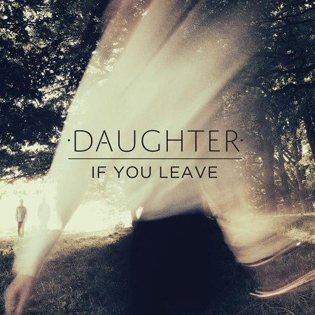 Daughter,‎–,If,You,Leave,LP+CD, If You Leave, 4AD, LP, vinyl