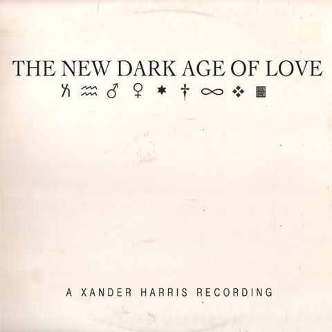 Xander,Harris,,The,New,Dark,Age,Of,Love,LP,Xander Harris, The New Dark Age Of Love, Not Not Fun, vinyl, LP, vinilo, comprar, twosteprecords, two step records, Two-Step Records