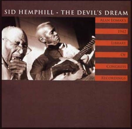 Sid,Hemphill,‎–,The,Devil's,Dream,LP,Sid Hemphill, The Devil's Dream, LP, vinyl, Mississippi