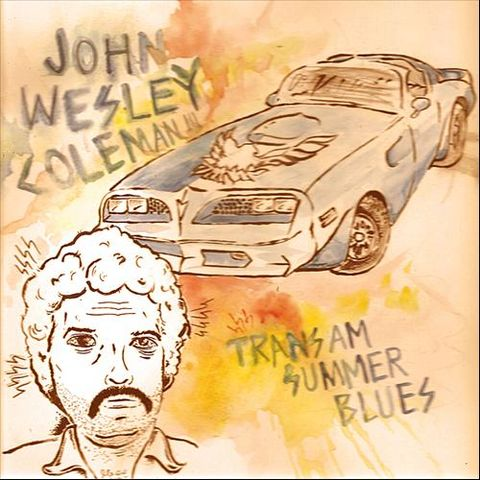 John,Wesley,Coleman,III,‎–,Trans-am,Summer,Blues,LP,John Wesley Coleman III, Trans-am Summer Blues, LP, Tic Tac Totally, vinyl