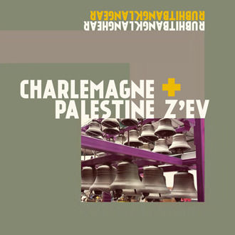 Charlemagne,Palestine,+,Z'ev,,Rubhitbangklanghear,Rubhitbangklangear,LP,Charlemagne Palestine + Z'ev, Rubhitbangklanghear Rubhitbangklangear, LP, Sub Rosa, vinilo, comprar, twosteprecords