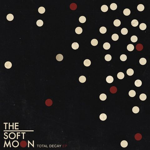 The,Soft,Moon,‎–,Total,Decay,EP,The Soft Moon, Total Decay, EP, Captured Tracks, Vinilo, vinilo, comprar, twosteprecords, two step records, Two-Step Records