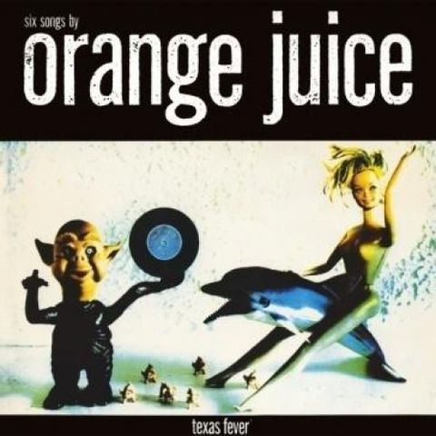 Orange,Juice,‎–,Texas,Fever,LP,(RSD,2013),Orange Juice, Texas Fever, vinilo, Domino, LP