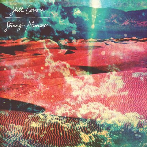 Still,Corners,‎–,Strange,Pleasures,LP,Still Corners, Strange Pleasures, Sub Pop, LP, vinilo, vinyl
