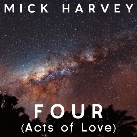 Mick,Harvey,,Four,(Acts,Of,Love),LP+CD,Mick Harvey, Four (Acts Of Love), LP, Mute, vinyl