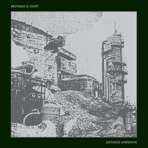 Brotman,&,Short,‎–,Distance,Unknown,LP,Brotman & Short, Distance Unknown, Chondritic Sound, LP, vinyl