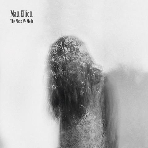 Matt,Elliott,‎–,The,Mess,We,Made,2xLP,Matt Elliott, The Mess We Made, Ici D'Ailleurs, LP, vinyl