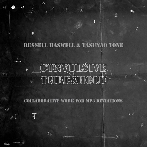 Russell,Haswell,&amp;,Yasunao,Tone,,Convulsive,Threshold,CD,Russell Haswell & Yasunao Tone, Convulsive Threshold, CD, Editions Mego, vinilo, comprar, twosteprecords, two step records, Two-Step Records