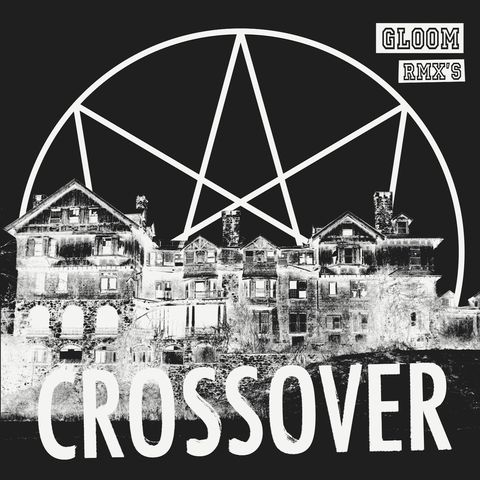 Crossover,‎–,Gloom,Rmx's,LP+CD, Gloom Rmx's, Desire Records, LP