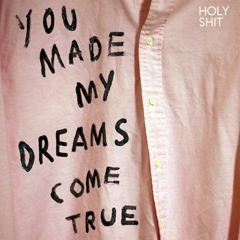Holy,Shit,‎–,You,Made,My,Dreams,Come,True,EP,Holy Shit, You Made My Dreams Come True, Fat Possum, vinyl, LP