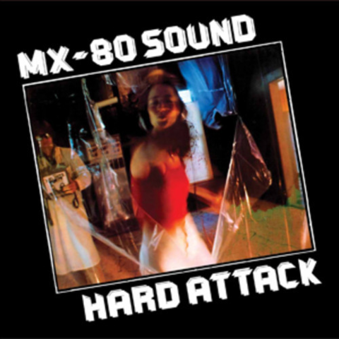 MX-80,Sound,‎–,Hard,Attack,LP,MX-80 Sound, Hard Attack, Superior Viaduct, LP, vinyl