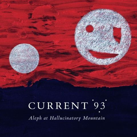 Current,93,‎–,Aleph,At,Hallucinatory,Mountain,2xLP,Current 93, Aleph At Hallucinatory Mountain, Coptic Cat, LP, vinyl