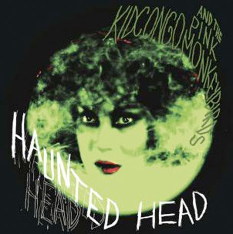 Kid,Congo,&,The,Pink,Monkey,Birds,‎–,Haunted,Head,LP,Kid Congo & The Pink Monkey Birds, Haunted Head, LP, vinyl, In The Red