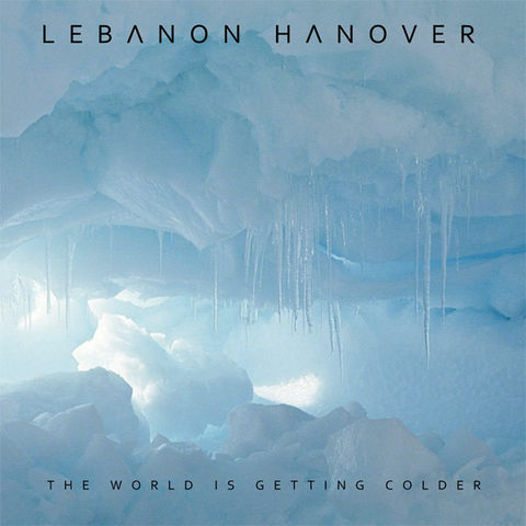 Lebanon,Hanover,‎–,The,World,Is,Getting,Colder,LP,Lebanon Hanover, The World Is Getting Colder, Fabrika Records, LP, vinyl