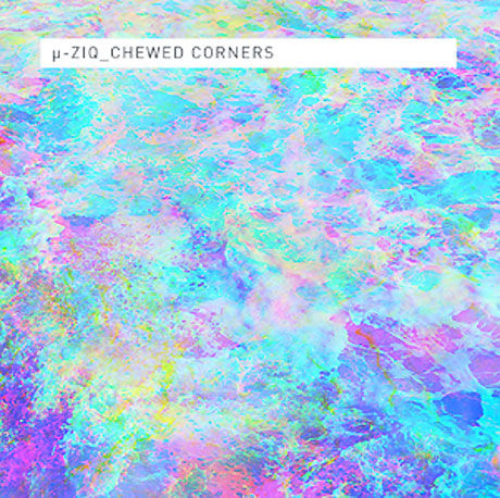 µ-Ziq,‎–,Chewed,Corners,2xLP, Chewed Corners, 2xLP, Planet Mu, Vinyl