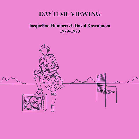 Jacqueline,Humbert,,David,Rosenboom,‎–,Daytime,Viewing,LP,Jacqueline Humbert, David Rosenboom, Daytime Viewing, Unseen Worlds, LP, vinyl