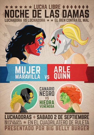 Lucha,Libre,-,Noche,De,Las,Damas,lucha libre, poster, mexican wrestling, vintage poster, comics, vintage, luchadoras, women luchador, wonder woman, black cannary, harley quinn, poison ivy, spanish