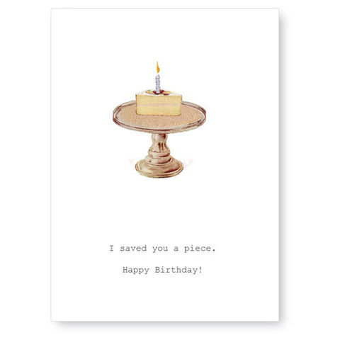 I,Saved,You,A,Piece,Birthday,Card,cake, greeting card, tokyo milk