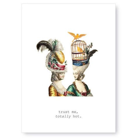 Trust,Me.,Totally,Hot.,Greeting,Card,greeting card, tokyo milk, friendship