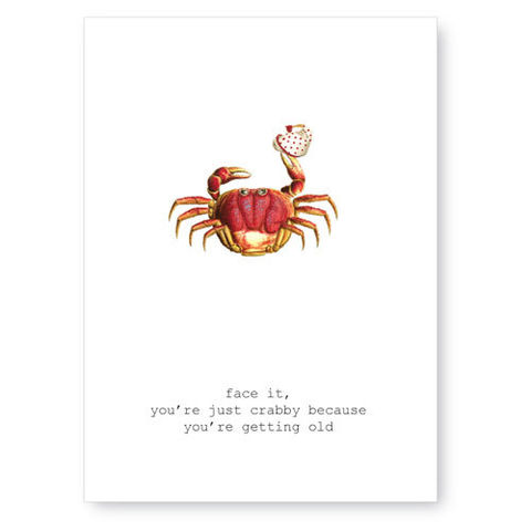 Let's,Face,It,You're,Just,Crabby,Birthday,Greeting,Card,birthday, greeting card, tokyo milk