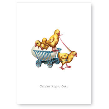 Chicks,Night,Out,Greeting,Card,friendship, funny, greeting card, tokyo milk