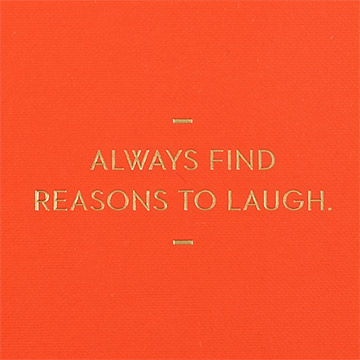 Always,Find,Reasons,To,Laugh,Journal,compendium, motto journal