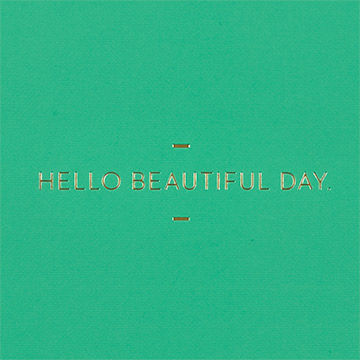 Hello,Beautiful,Day,Journal,compendium, motto journal