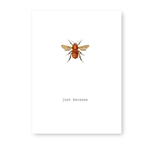 Just,Because,(Bee),Card,tokyo milk, greeting card