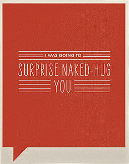 Naked,Hug,Card,frank and funny, compendium, thank you