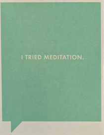Meditation,Card,frank and funny, compendium, friendship