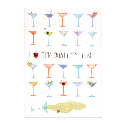 Quality,Time,papyrus, handmade, greeting, card, friendship, alcohol, martini, martinis, cocktail, cocktails, margarita, margaritas, vodka, tequila, gin