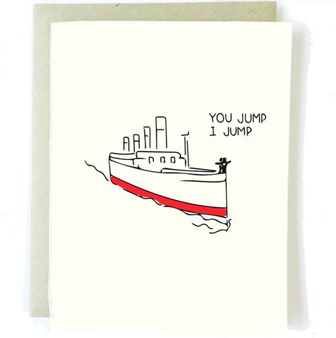 Titanic,You,Jump,,I,Jump,Card,chalkscribe, titanic, you jump, jack, rose, pop culture, handmade, greeting, card, love, romance, blank